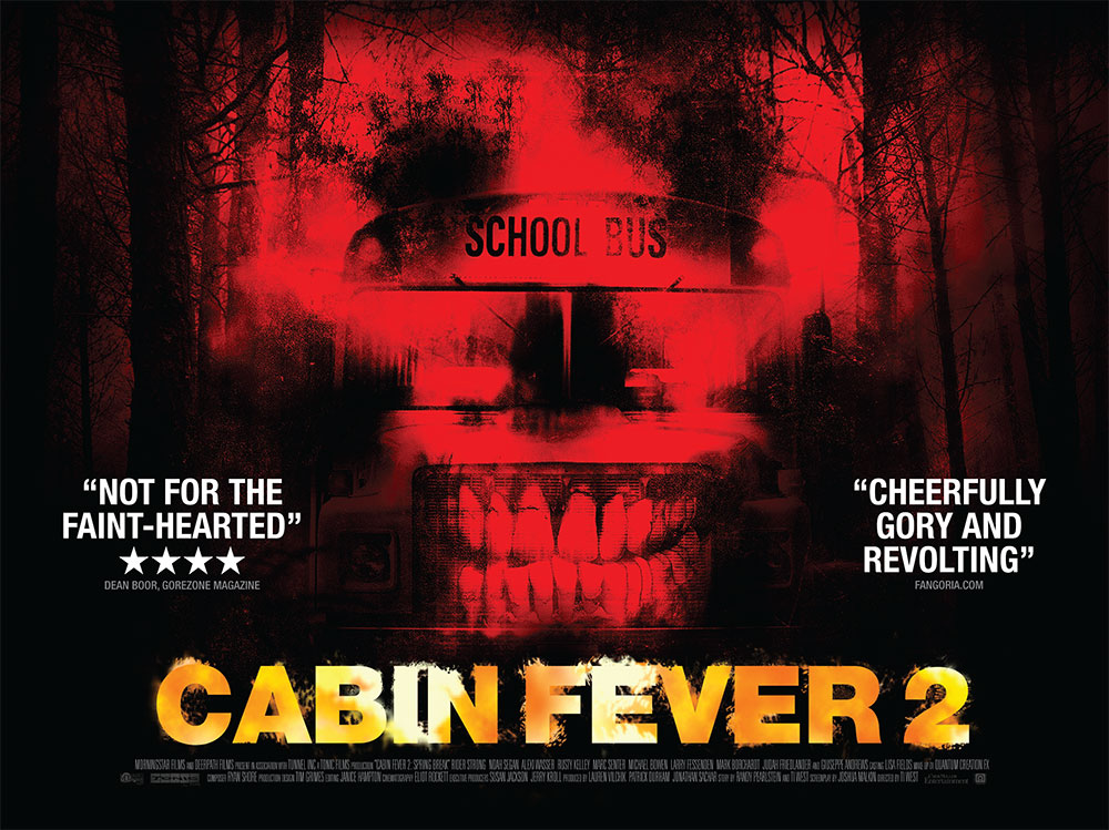 The film quad poster for the movie Cabin Fever 2