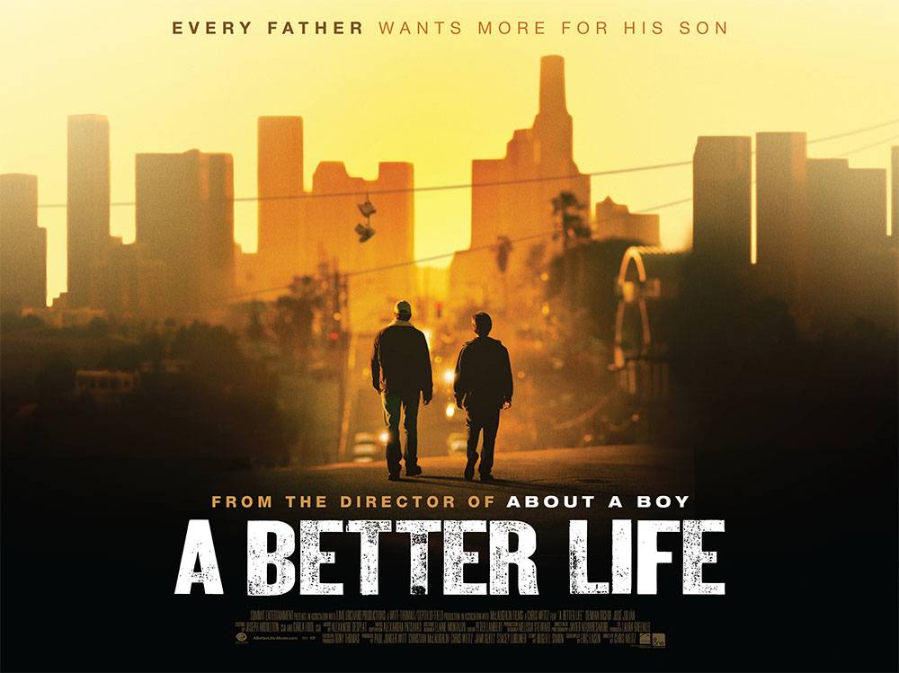 The UK film quad poster for the movie A Better Life