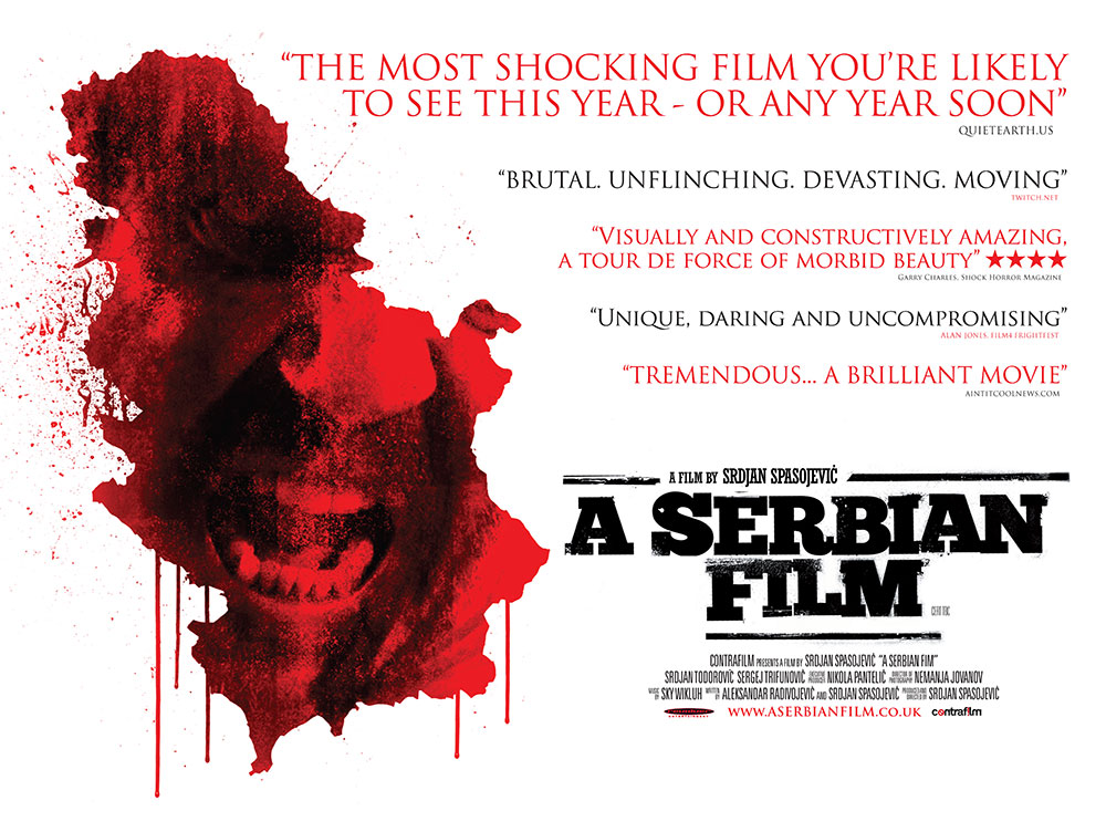 The film quad poster for the movie A Serbian Film, directed by Srdjan Spasojevic